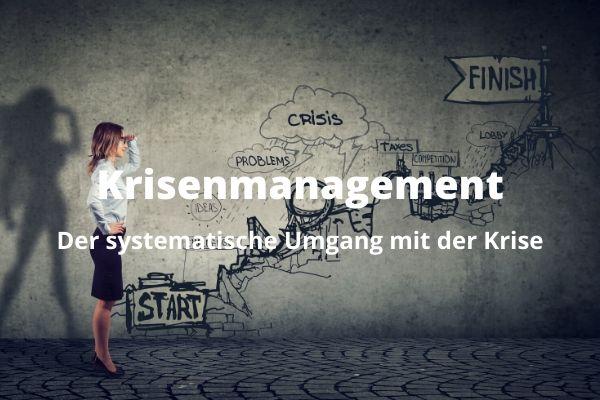 Warum Krisenmanagement